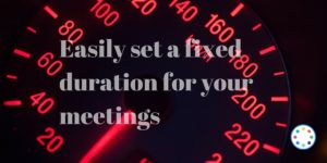 Easily set a fixed duration for your meeting requests